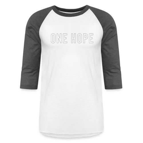 ONE HOPE - Baseball T-Shirt