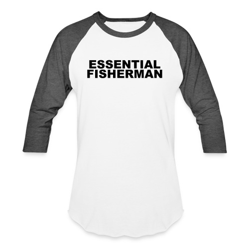 ESSENTIAL FISHERMAN - Unisex Baseball T-Shirt