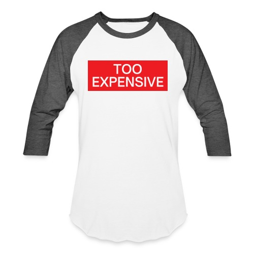 TOO EXPENSIVE (red box logo) - Unisex Baseball T-Shirt