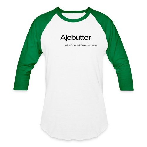 ajebutter - Unisex Baseball T-Shirt