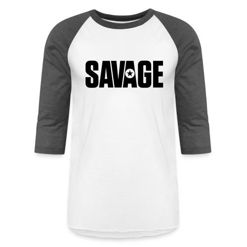 SAVAGE - Unisex Baseball T-Shirt