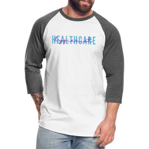 Healthcare Hygienist - Unisex Baseball T-Shirt