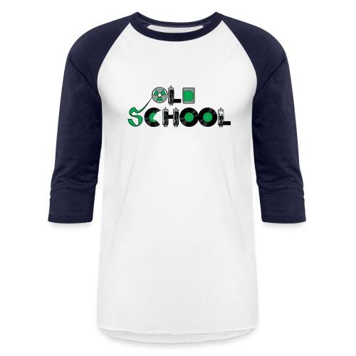 Old School Music - Baseball T-Shirt