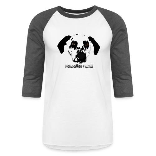 Dalmatian Mom - Baseball T-Shirt