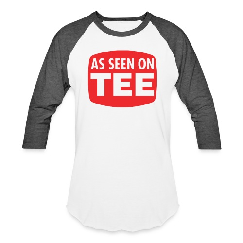 As Seen On Tee - Unisex Baseball T-Shirt
