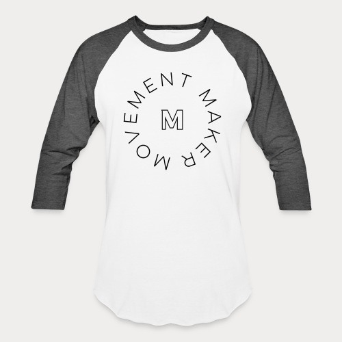 MovementMaker T Shirt - Baseball T-Shirt