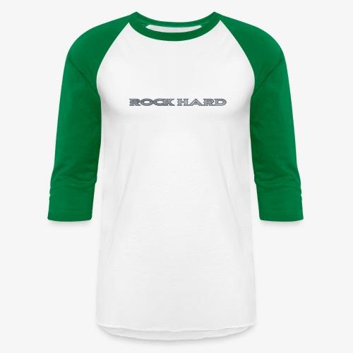 ROCK HARD - Unisex Baseball T-Shirt