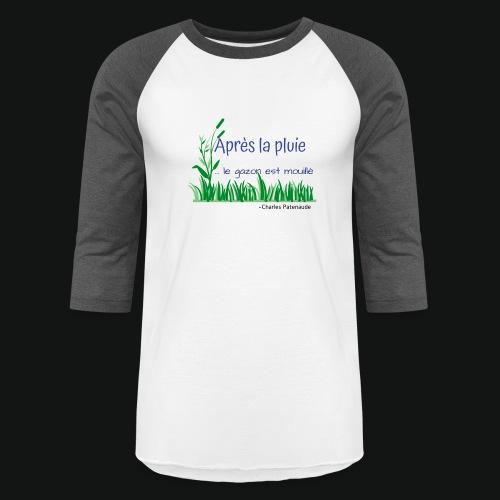 Gazon mouillé 2.0 - Unisex Baseball T-Shirt