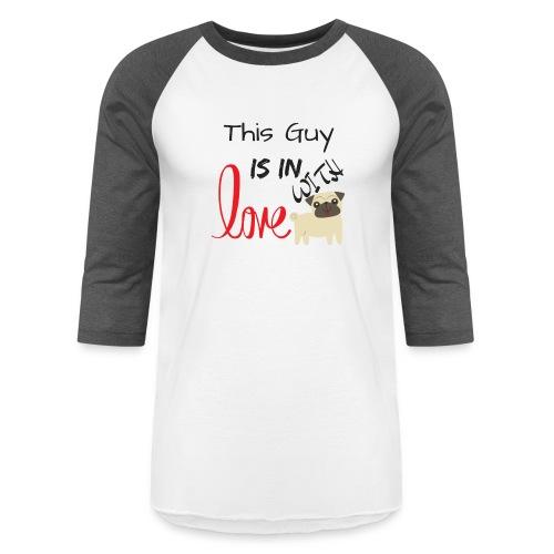 This Guy Love - Unisex Baseball T-Shirt