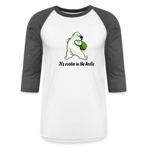Cooler In The Arctic - Baseball T-Shirt