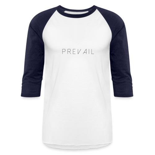 Prevail White - Baseball T-Shirt