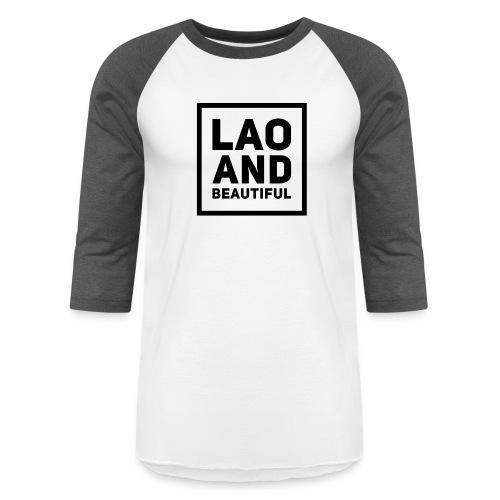 LAO AND BEAUTIFUL black - Baseball T-Shirt