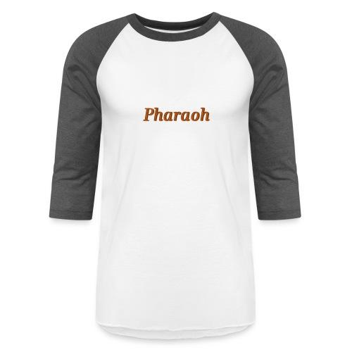 Pharoah - Baseball T-Shirt