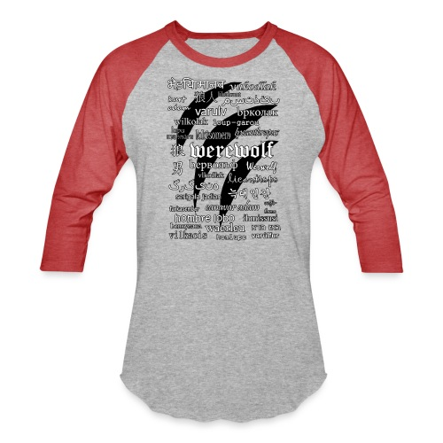 Werewolf in 33 Languages - Unisex Baseball T-Shirt