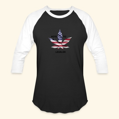 VOTE TO LEGALIZE - AMERICAN CANNABISLEAF SUPPORT - Baseball T-Shirt