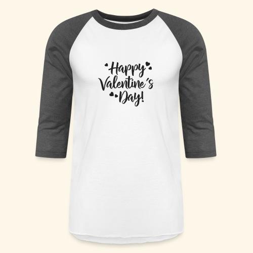 Happy Valentines day - Baseball T-Shirt