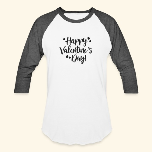 Happy Valentines day - Unisex Baseball T-Shirt