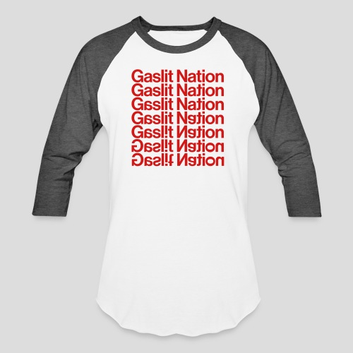 Gaslit Nation - Baseball T-Shirt