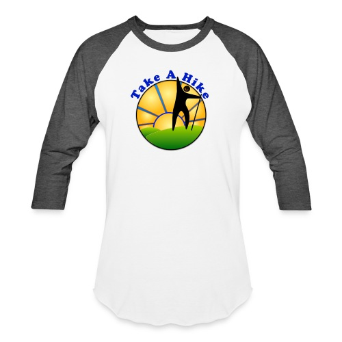 Take A Hike - Unisex Baseball T-Shirt