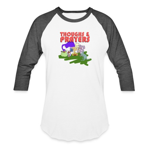 Thoughts & Prayers - Baseball T-Shirt