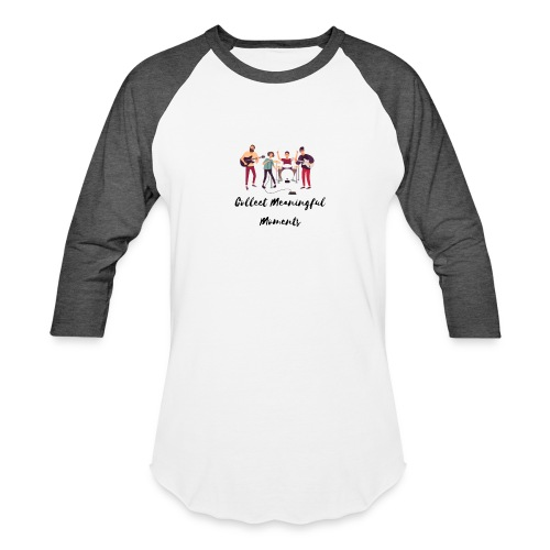 Collect Meaningful Moments - Unisex Baseball T-Shirt