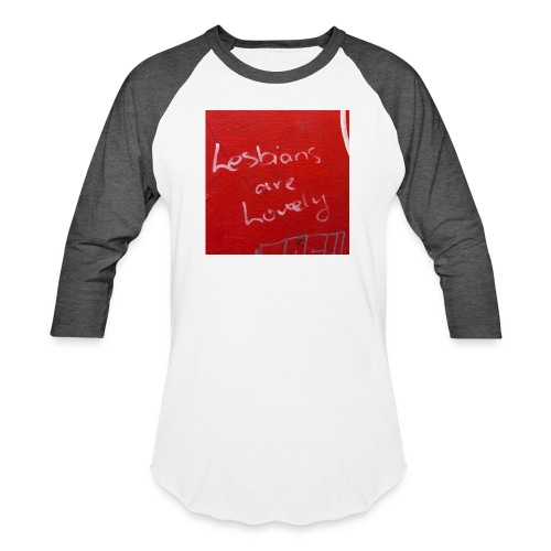 Lesbians are Lovely - Baseball T-Shirt