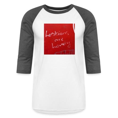 Lesbians are Lovely - Unisex Baseball T-Shirt