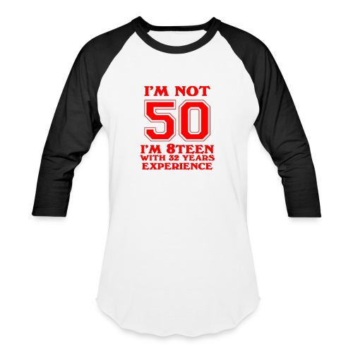 8teen red not 50 - Baseball T-Shirt