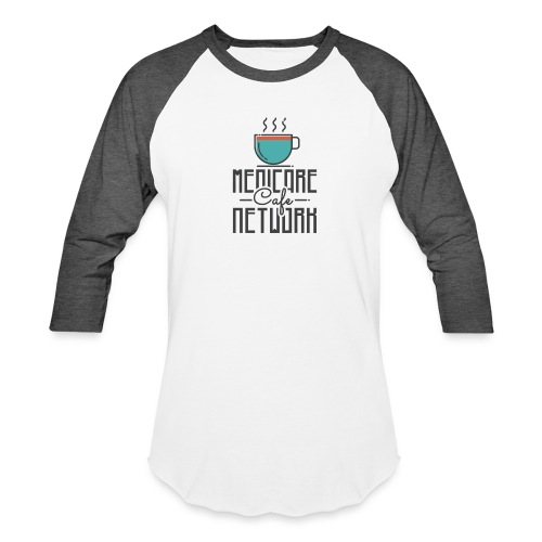 Medicare Cafe Network - Baseball T-Shirt