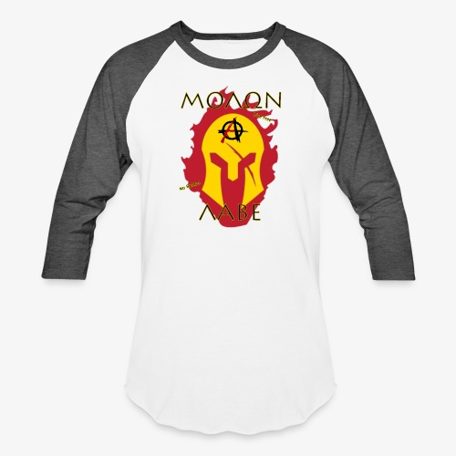 Molon Labe - Anarchist's Edition - Unisex Baseball T-Shirt