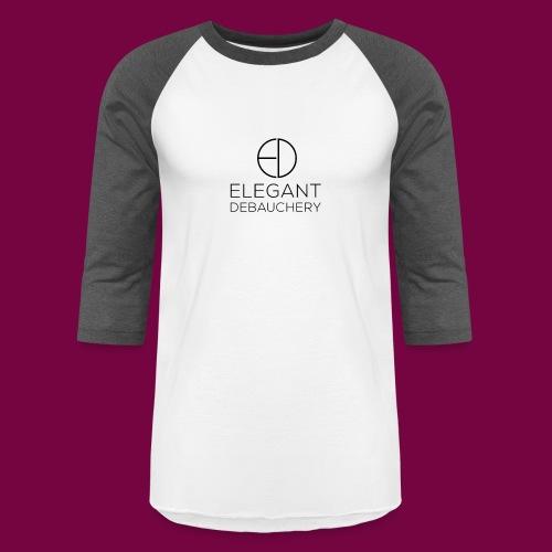 Elegant Debauchery Logo Stacked - Unisex Baseball T-Shirt