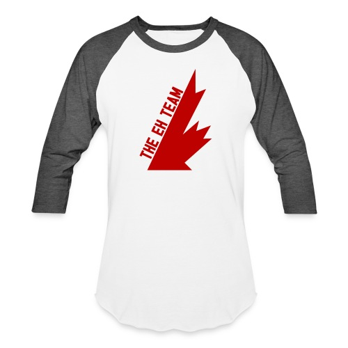 The Eh Team Red - Baseball T-Shirt