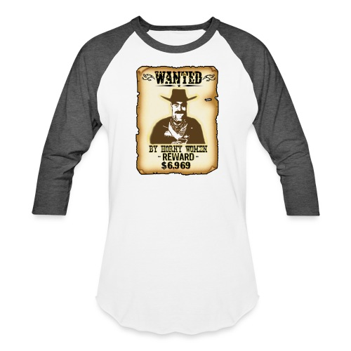 Cowboy Ox-Mad Wanted Poster! - Unisex Baseball T-Shirt