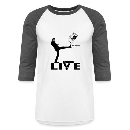live - Baseball T-Shirt