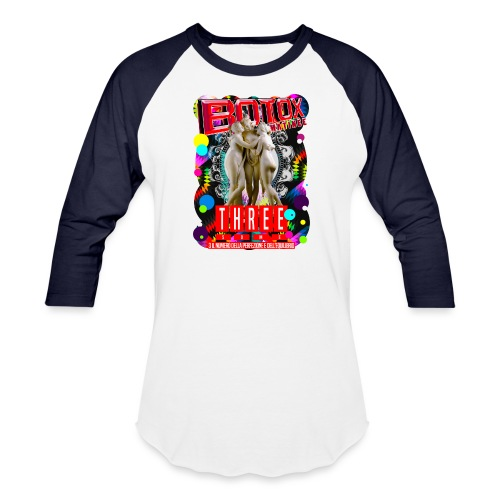 botox matinee threesome t-shirt - Baseball T-Shirt