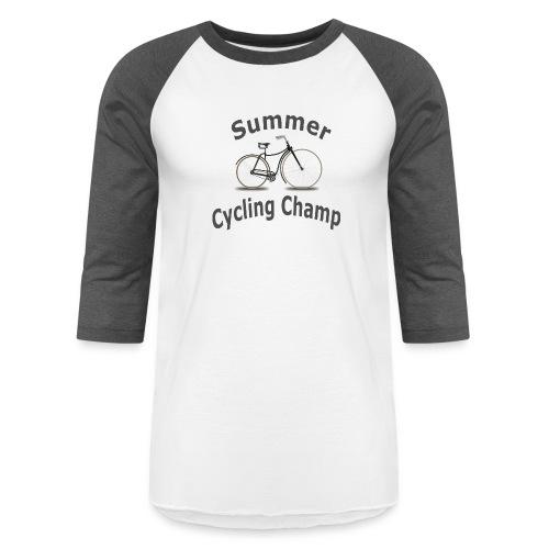 Summer Cycling Champ - Baseball T-Shirt