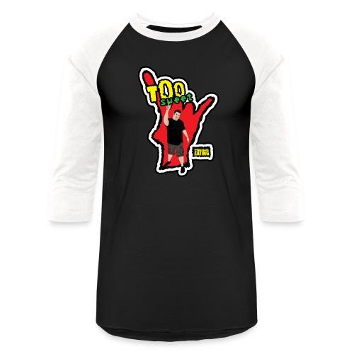 Wreckless Eating Too Sweet Shirt (Women's) - Baseball T-Shirt