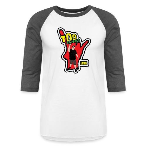 Wreckless Eating Too Sweet Shirt (Women's) - Unisex Baseball T-Shirt