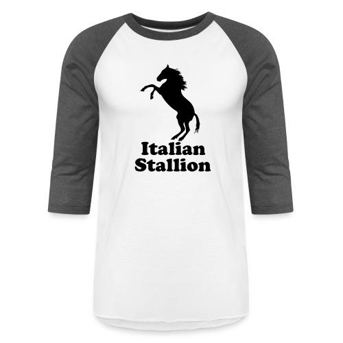 Italian Stallion - Baseball T-Shirt