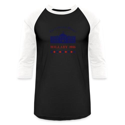Hillary - I'm Coming Home - Baseball T-Shirt
