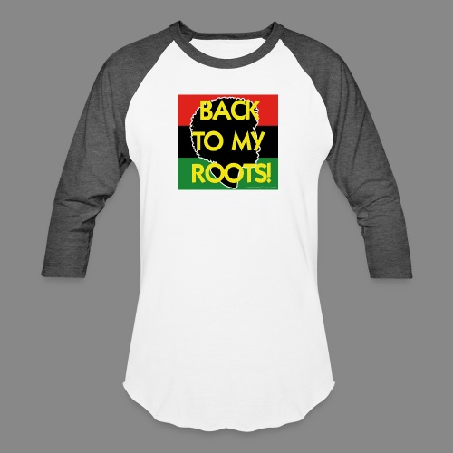 Back To My Roots - Unisex Baseball T-Shirt