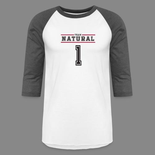Team Natural 1 - Baseball T-Shirt