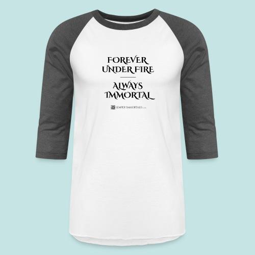 Always Immortal (black) - Baseball T-Shirt
