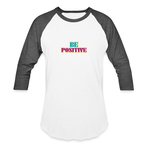 BE positive - Baseball T-Shirt