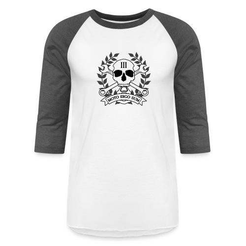 Moto Ergo Sum - Unisex Baseball T-Shirt