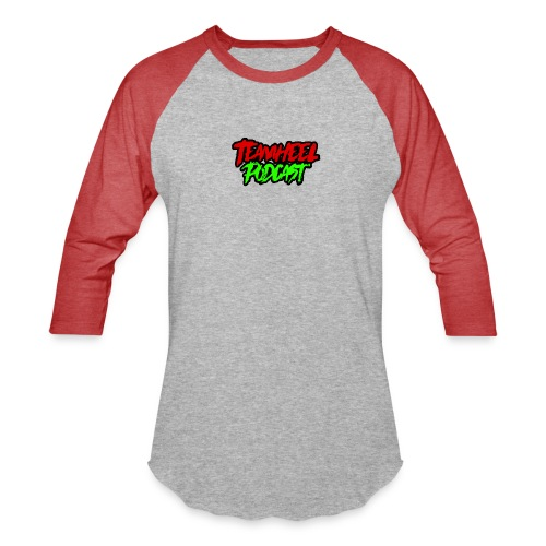 TEAMHEEL Podcast RedNGreen - Baseball T-Shirt
