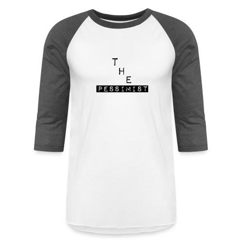 The Pessimist Abstract Design - Unisex Baseball T-Shirt