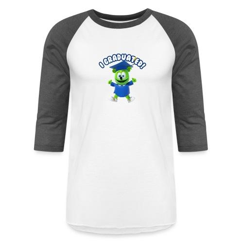 I Graduated! Gummibar (The Gummy Bear) - Baseball T-Shirt