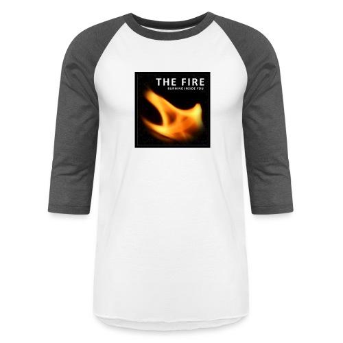 FireZoo T-shirts - It's burning Inside you - Unisex Baseball T-Shirt