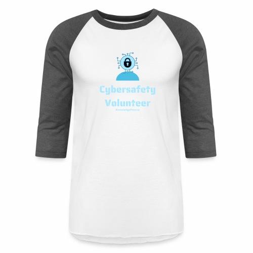 Cybersafety Volunteer - Unisex Baseball T-Shirt